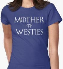 Mother of Westies West Highland White Terrier T Shirt T-Shirt