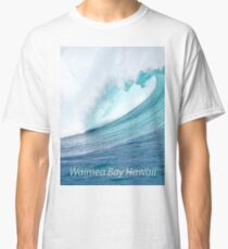 Waimea Bay Wave T-Shirt Classic T-Shirt