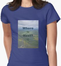 Where to Next? T-Shirt
