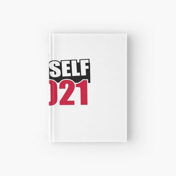 BELIEVE IN YOURSELF 2021 Hardcover Journal