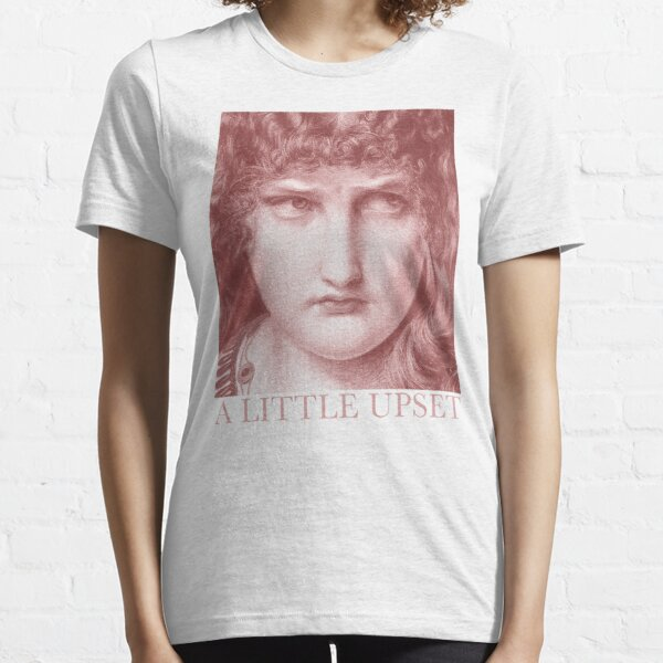 A Little Upset! by Frederick Sandys Essential T-Shirt