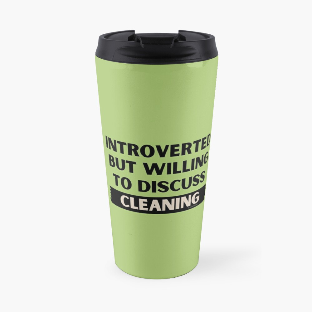 Introverted But Willing to Discuss Cleaning Travel Mug