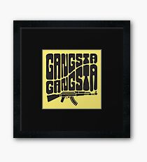 Gangsta Gangsta Framed Print