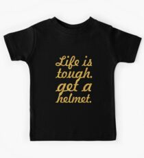 Life is tough... Inspirational Quote Kids Tee