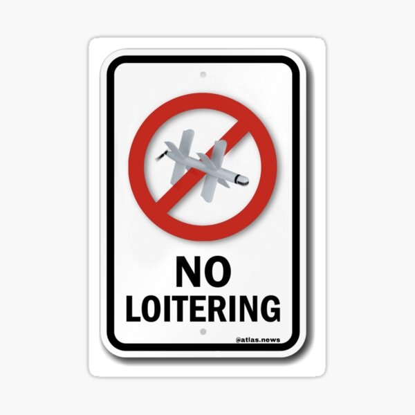 No Loitering Sticker