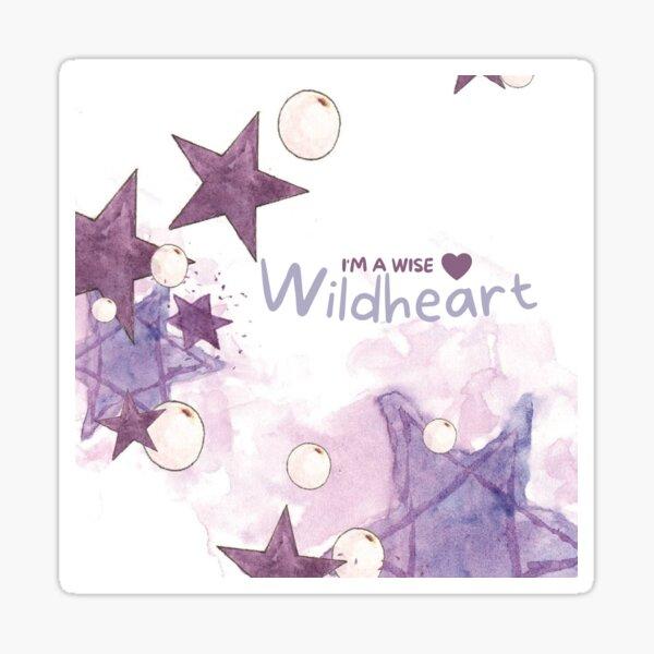 I'm a Wise Wildheart Sticker