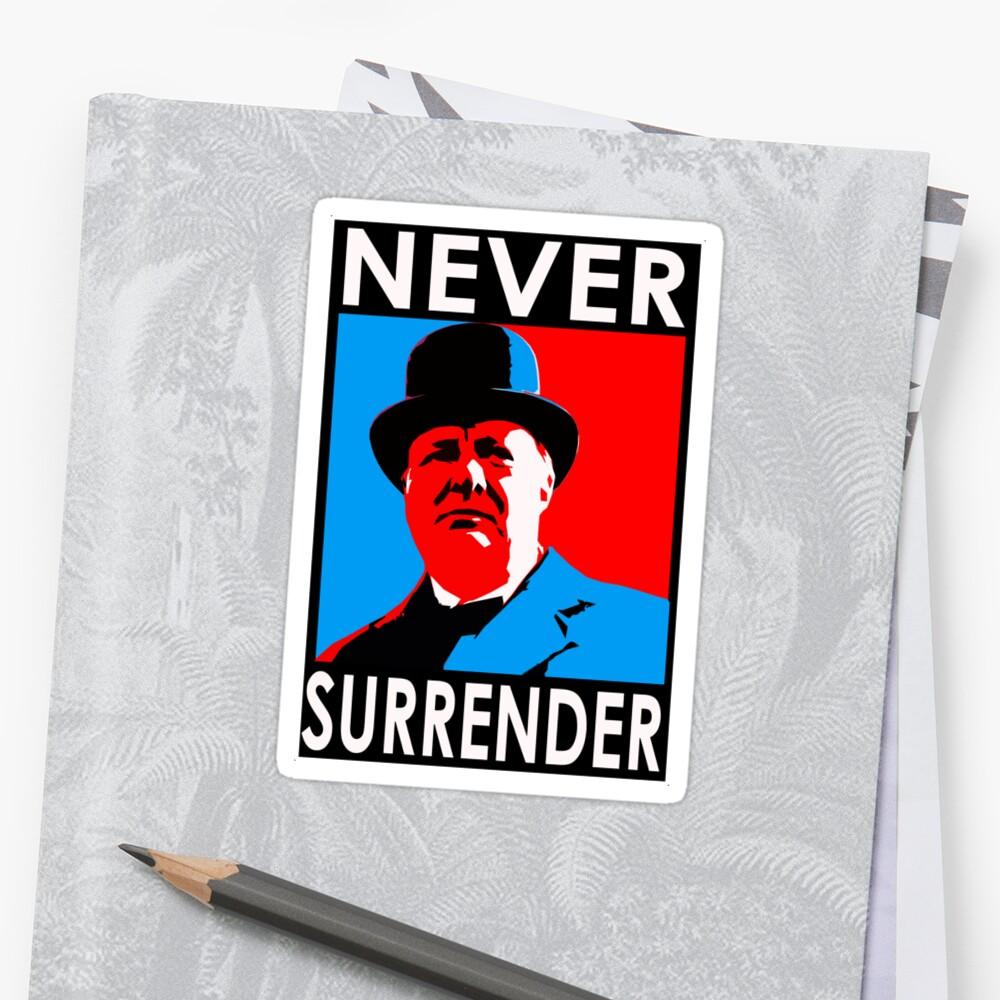 NEVER SURRENDER by Calgacus