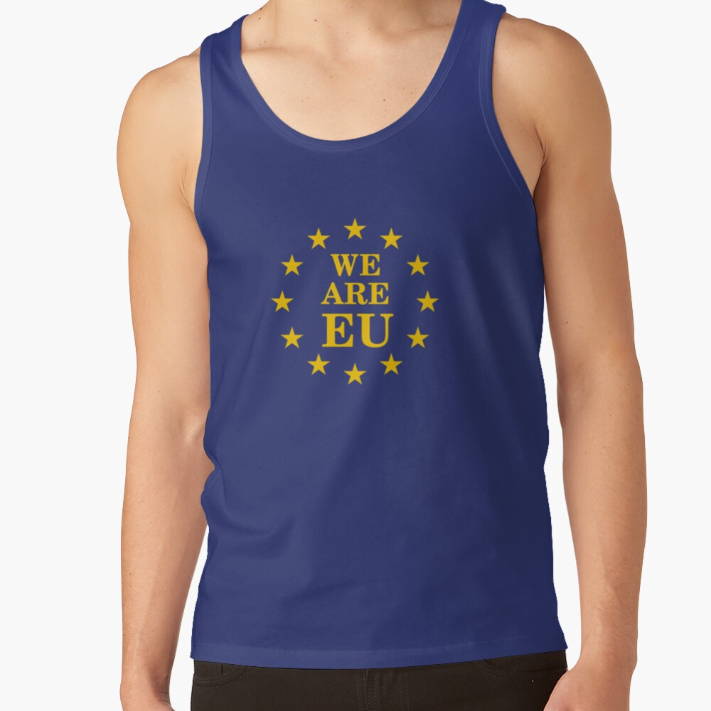 We Are EU - We Are You (European Union)  Tank Top