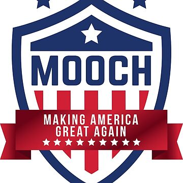 Mooch: Making America Great Again by nxtgen720