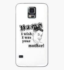 Funny Slogan Case/Skin for Samsung Galaxy
