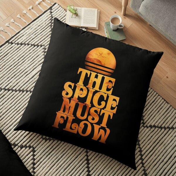 The Spice Must Flow T-Shirt Floor Pillow