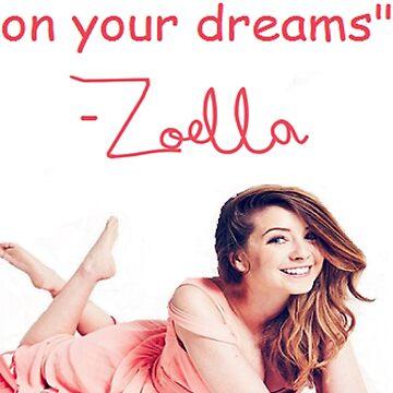 Zoella - DREAMS by shykitten