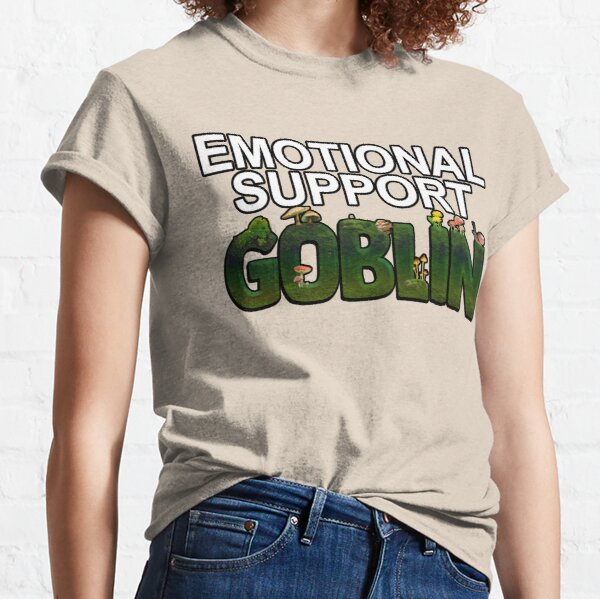 emotional support goblin Classic T-Shirt
