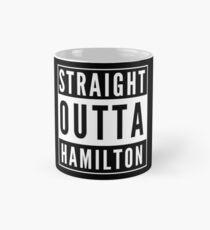 Straight Outta Hamilton Mug