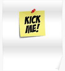 Kick Me Note Poster