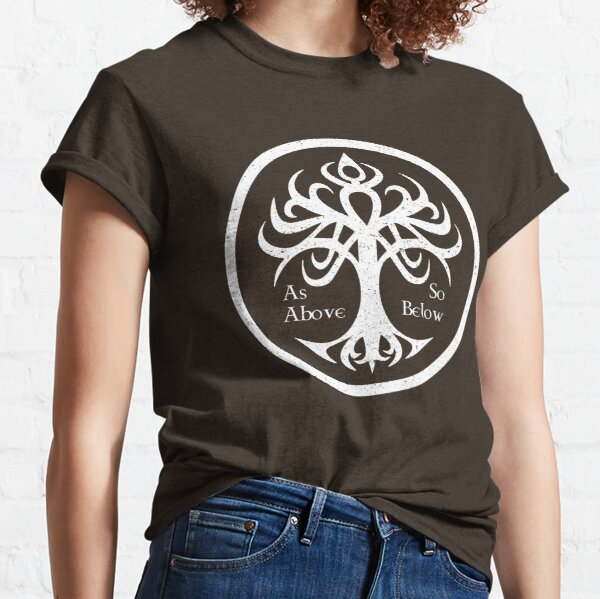 Tree Of Life - As Above So Below Classic T-Shirt