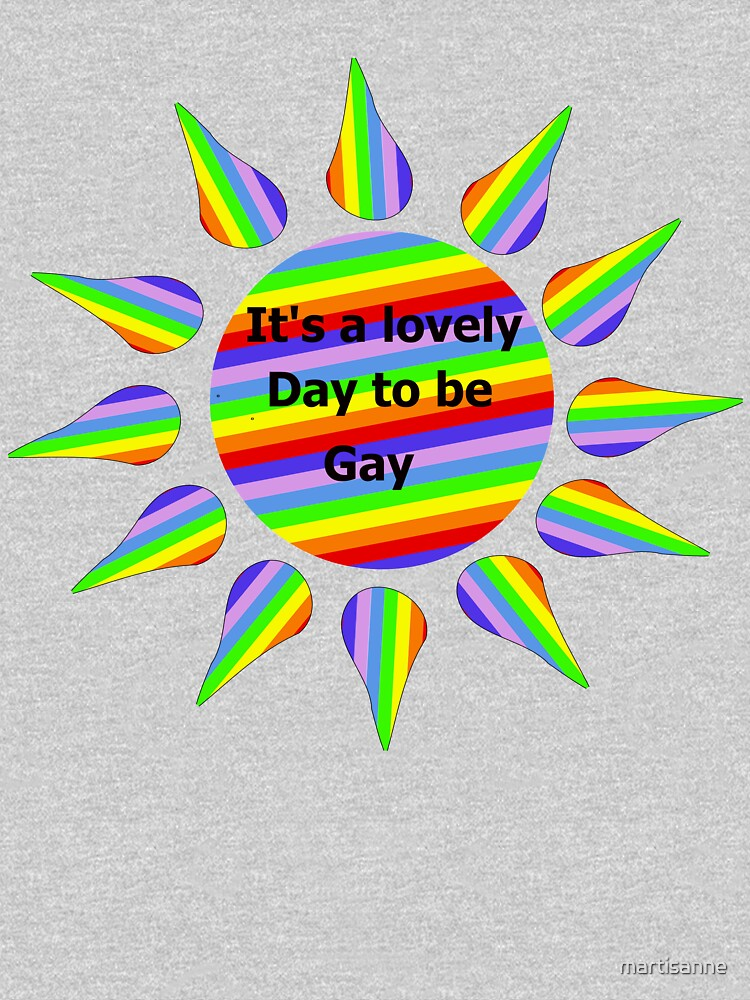 Copy of It's a lovely day to be gay in blue by martisanne