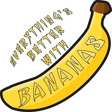 Better With Bananas by austinelgort