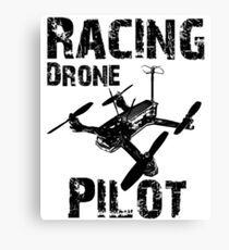 Racing Drone Pilot Canvas Print