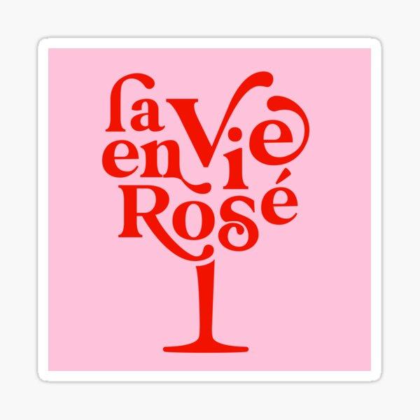 La Vie en Rosé - Retro and fun typography Sticker