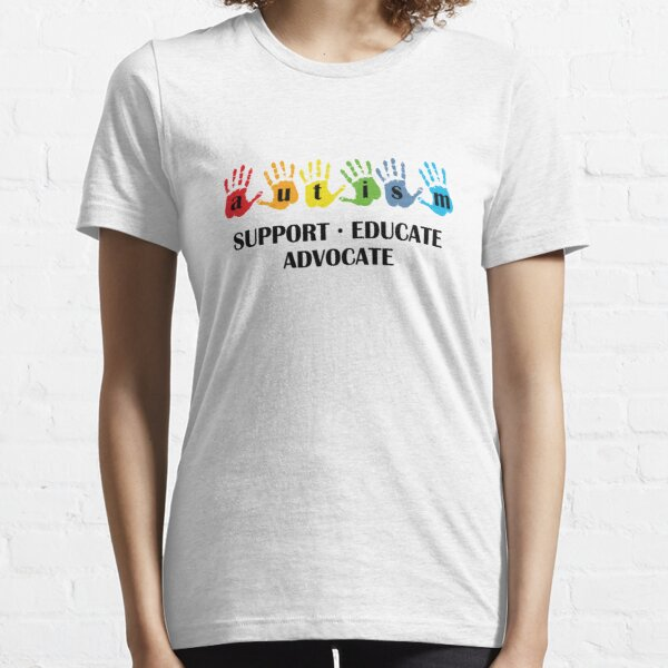 Autism Support Educate Advocate Essential T-Shirt