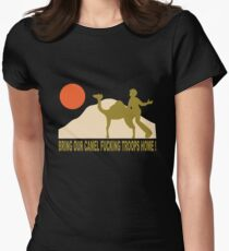 Bring our camel fucking troops home T-Shirt
