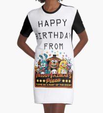 HAPPY BIRTHDAY  FROM FREDDY FAZBEAR'S PIZZA Graphic T-Shirt Dress