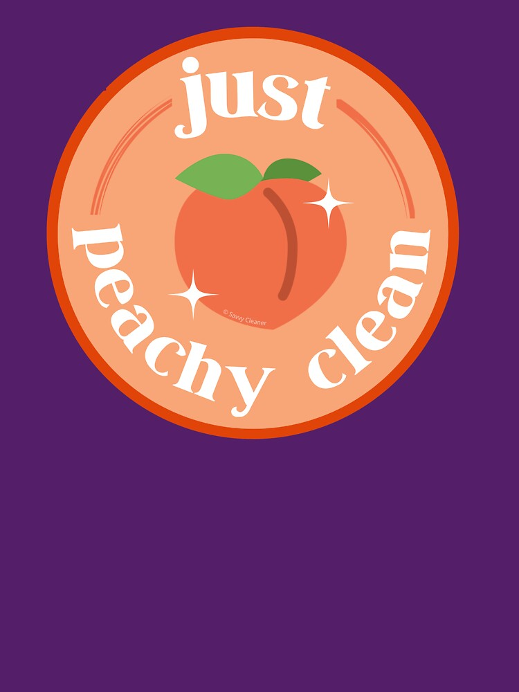 Peachy Clean Fun Cleaning Lady Gifts by SavvyCleaner
