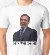 Michael Scott - The Original That's What She Said Unisex T-Shirt