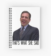 Michael Scott - The Original That's What She Said Spiral Notebook