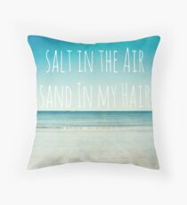 Salt in the Air Throw Pillow