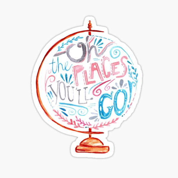 Oh The Places You'll Go - Typography Vintage Globe in Pink Blue Grey Sticker