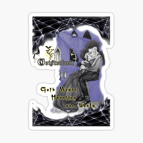 Goth Music Haunting Our Souls Sticker