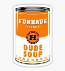 Dude Soup Sticker