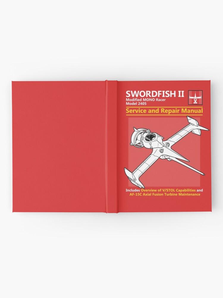 Alternate view of Swordfish Service and Repair Manual Hardcover Journal