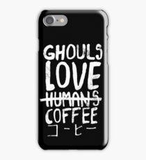 Ghouls love coffee iPhone Case/Skin