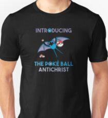Pokemon GO: Zubat, The Poke Ball Antichrist! T-Shirt