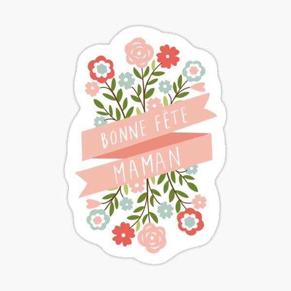 bonne fête maman Sticker