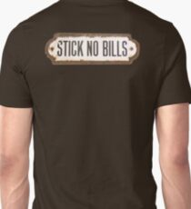 STICK NO BILLS, Vintage, Crusty, Rusty, Old enamel sign, on Brown, Money, invoice T-Shirt