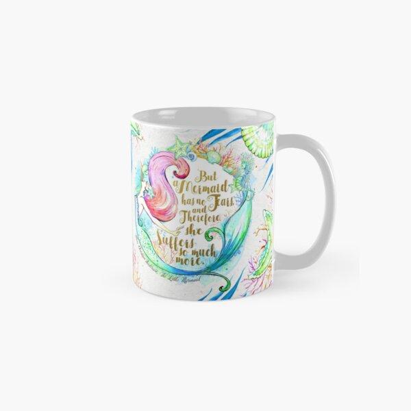 But A Mermaid Has No Tears Classic Mug