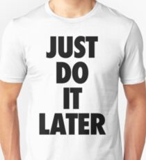 Nike - Just Do It Later T-Shirt