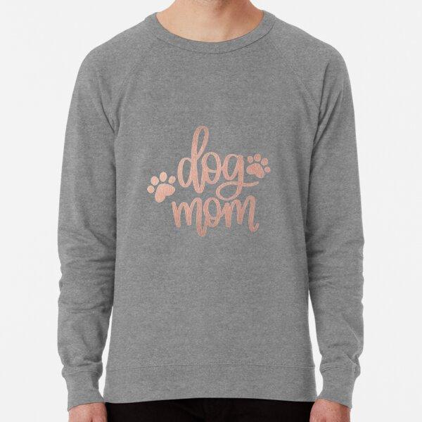 Rose Gold Dog Mom Lightweight Sweatshirt