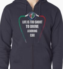 Life is too short to drive a boring car - Alfa TriColore Zipped Hoodie