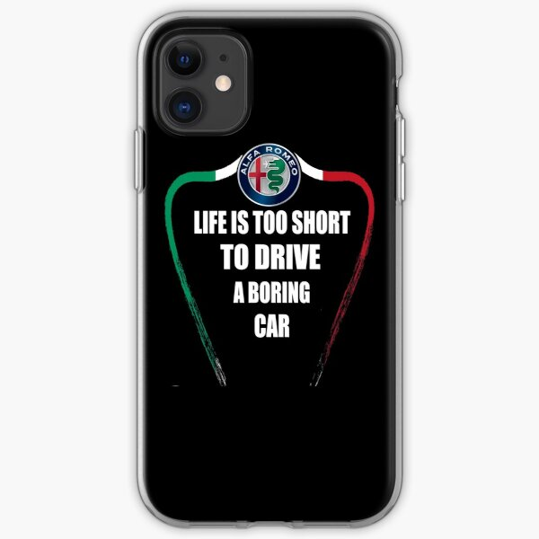 Life is too short to drive a boring car - Alfa TriColore iPhone Soft Case