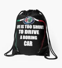Life is too short to drive a boring car - Alfa TriColore Drawstring Bag