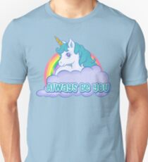 Always Be You T-Shirt