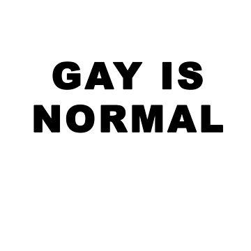 Gay is Normal by Mariapuraranoai