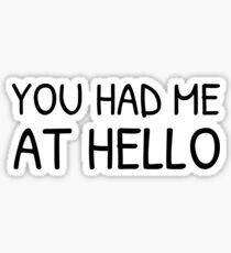 You Had Me At Hello Jerry Maguire Quote Romantic Sticker