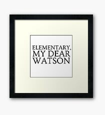Sherlock Holmes Quote Famous Its Elementary Framed Print