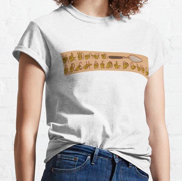 """""""Always Archaeologing"""" en lenguaje de señas estadounidense Camiseta clásica"""